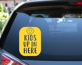 Kids Up In Here Vinyl Decal - Choose Colors and Size - Car Window, Laptop, Yeti Decal - Custom Sticker