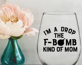 Drop The F Bomb Mom Vinyl Decal - Choose Colors and Size - Car Window, Laptop, Yeti Decal - Custom Sticker
