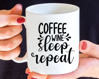 Coffee Wine Sleep Repeat Vinyl Decal - Choose Colors and Size - Car Window, Laptop, Yeti Decal - Custom Sticker