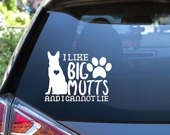 I Like Big Mutts Vinyl Decal - Choose Colors and Size - Car Window, Laptop, Yeti Decal - Custom Sticker