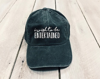 Bridgerton inspired Gift, I wish to be entertained, birthday Gift, gift for her, tv show inspired hat, pigment dyed hat, embroidered hat