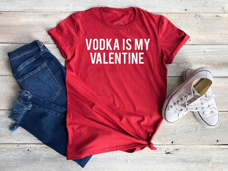 c719bf80901 Vodka Is My Valentine women s funny Valentine s Day
