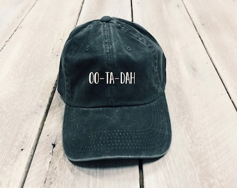 oo-ta-dah hat, OOTD hat, Christmas Gift, tiktok hat, gift for her, tiktok inspired hat, pigment dyed hat, embroidered hat, women's hat
