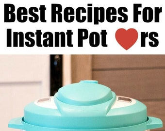 Easy Instant Pot Recipes - Pressure Cooker Recipes for Families