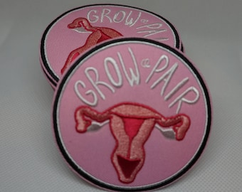 Grow A Pair Ovaries Iron-On Patch