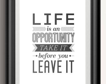 Life is an Opportunity Poster