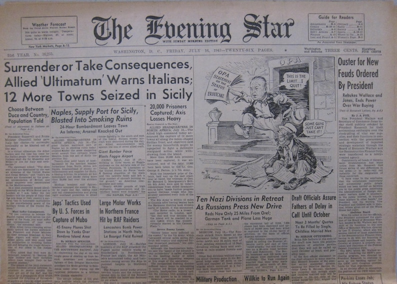 Allied /'Ultimatum/' Warns Italians; 12 More Towns Seized in Sicily July 16 1943 The Evening Star Surrender or Take Consequences