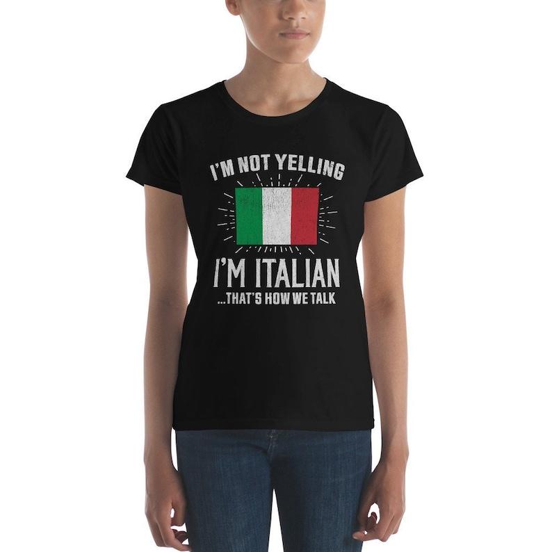 33dae7b20 Vintage Women's I'm Not Yelling I'm Italian | Etsy