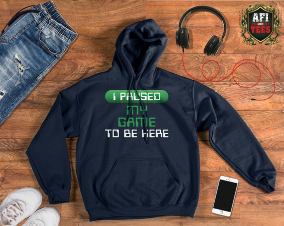 XXL I Paused My Game To Be Here Adults Hoodie Gamer Gaming Sizes S