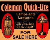 Coleman Quick-Lite For Sale Here 9 quot x 12 quot Aluminum Sign