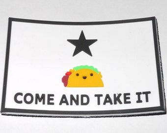 Come & Take It Taco PVC Morale Patch