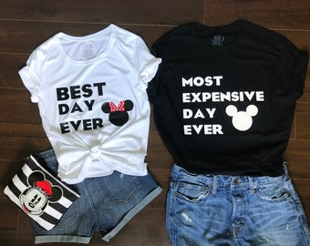 Disney couple shirts Disney matching shirts Disney World matching shirts Disney trip His and Hers Shirts Best Day Ever Most Expensive Day