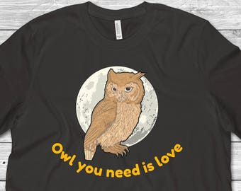"""TS842 Women's White Tee /""""Owl you need is love/"""" Abstract Funny Owl Love Print"""