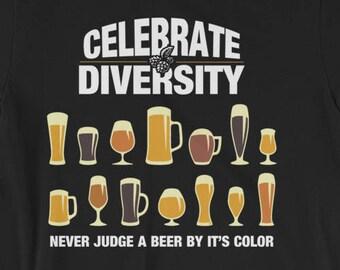 Celebrate Beer Diversity, Beer Shirt, Craft Beer Gifts, Beer Gift, Beer T-Shirt, Beer Drinker, Beer Diversity, Homebrewer Shirt