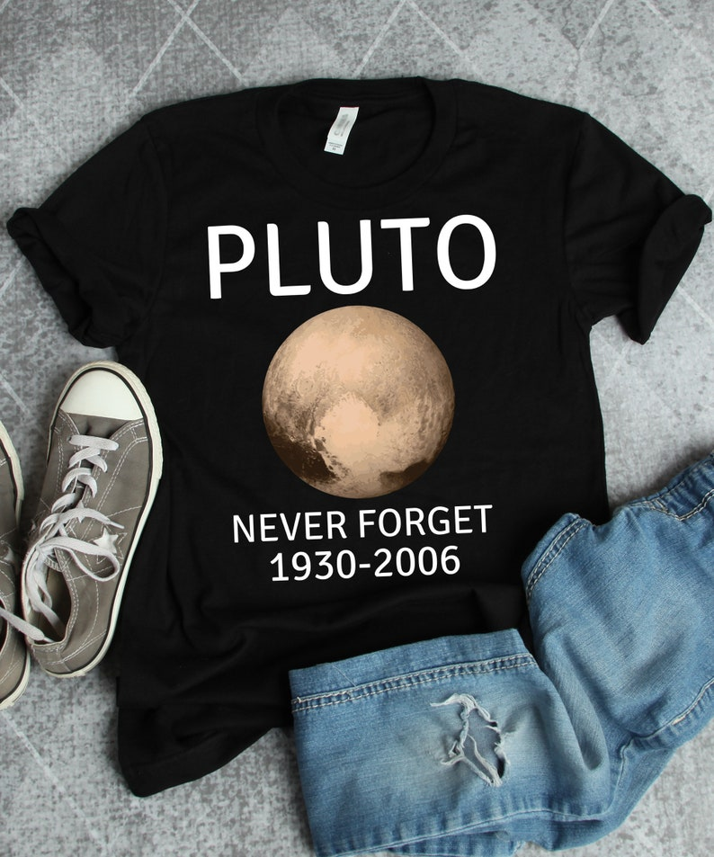 2094d43dc Pluto Shirt • Space Shirt • Pluto Never Forget • Planet Shirt • Outer Space  • Pluto Gift • Funny Space Gift • Outer Space Gift • Space Art