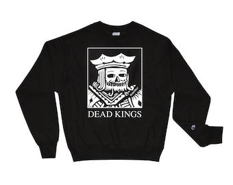 ae6d4dbd8aa Dead Kings  Champion Sweatshirt by RELYDETROIT