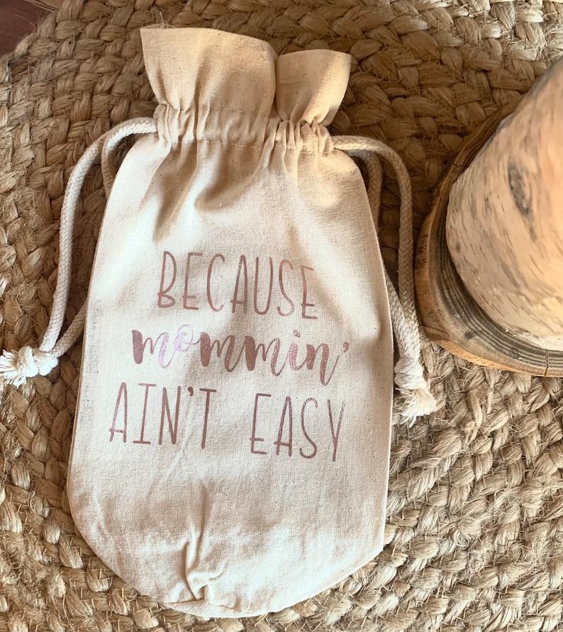 Mommin\u2019 Ain\u2019t Easy Wine Bag Cover