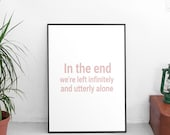 Infinitely And Utterly Alone | Vampire Diaries | Klaus Mikaelson Print