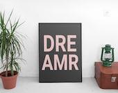 DREAMeR   A4 Print   Poster   Wall Decor   Bright   Modern   Pastels   Pink   Free Shipping   chloecreatesuk