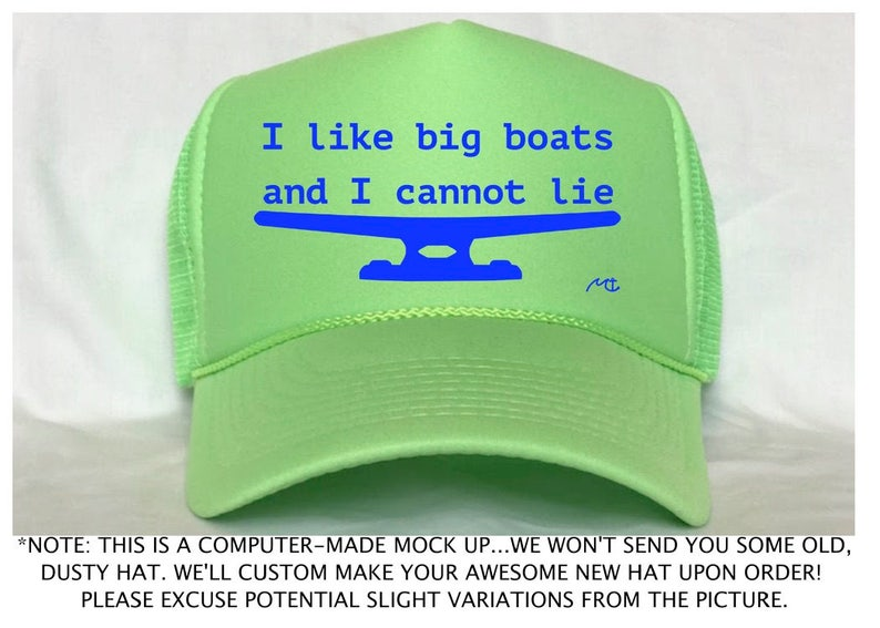 cc21ead0bcc93 I Like Big Boats Trucker Hat   Boat Cleat Trucker Hat