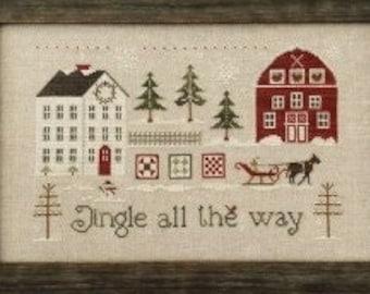 Little House Needleworks JINGLE ALL The Way Cross Stitch Pattern  ~ Christmas Cross Stitch ~ New!