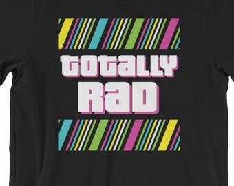 Totally rad, 80s workout Shirt, 80s workout clothes, funny workout shirt, 80s workout shirt, 80s shirt, 80s party, 80s theme party