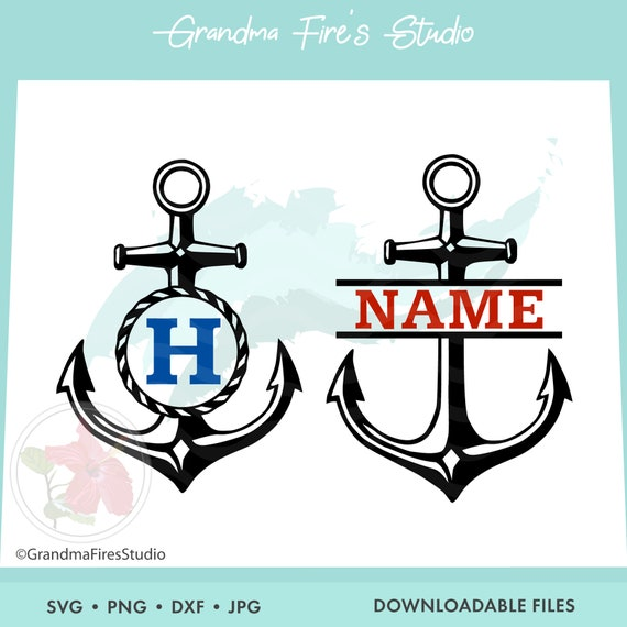 Anchor Svg Anchor Nautical Personalize Anchor Cut File Etsy