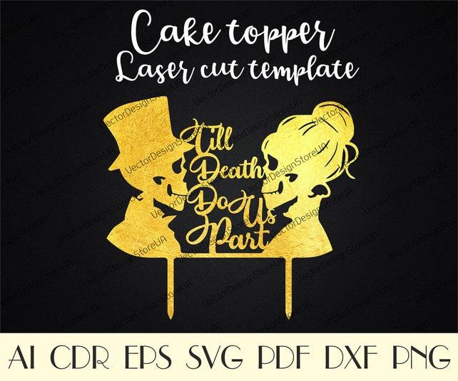 Skeleton Cake Topper fileTill Death Do Us Part cake topper | Etsy
