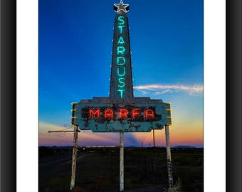 Fine Art Print of the Stardust Motel Neon Sign at Sunset in Marfa, Texas, Neon, Motel Signs, Photograph, Sunset