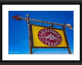 A Fine Art Print of Luckenbach Texas Sign, Luckenbach, Texas, Sign, Photograph