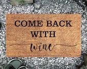 Come Back With Wine Doormat | Doormat | Coconut mat gift idea | Gift