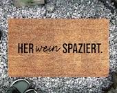 Funny Doormat, Gift Wine Lover, Personalized Doormat,Indoor, Wine Gift, HerWEINspaziert