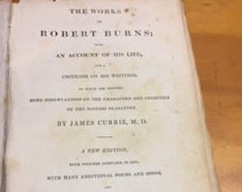 The Works of Robert Burns with an Account of His Life
