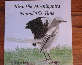 How The Mockingbird Found His Tune