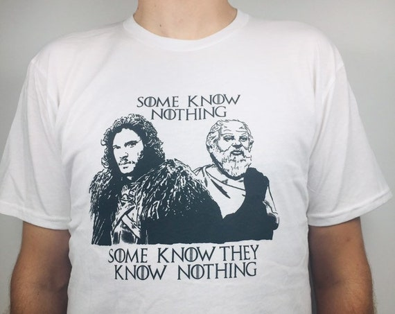 "Jon Snow and Socrates T-shirt ""You know nothing Jon Snow"" Organic cotton"