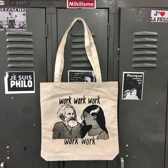 work work work work work Marx and Rihanna printed on ethically produced tote bag