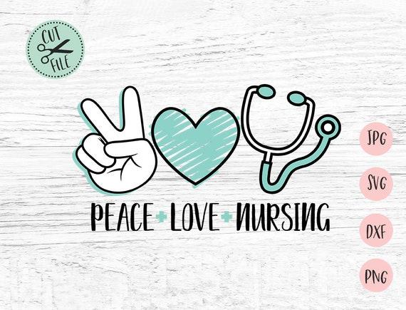 Peace Love Nursing Svg Social Distancing Svg Nurse Svg Sublimation 2020 Svg Cricut Svg Svg File Nursing Svg Silhouette Svg Q1 By Invitid Catch My Party