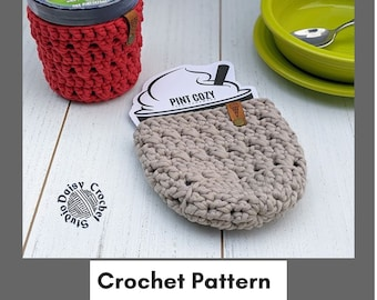 Crochet Pattern  Just for me Pint Cozy  Ice Cream Cozy Pattern   Crochet Cozy Pattern   Pint Size Sleeve Pattern