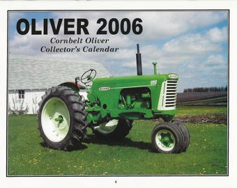 "New ""2006 Oliver Cornbelt Collector's  Calendar""  Featuring: Cover Tractor 1959 Oliver ""Mist Green"" 880 Row Crop."