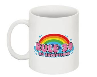Rule 34 No Exceptions Mug