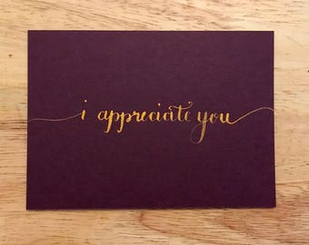I Appreciate You Flat Notecard