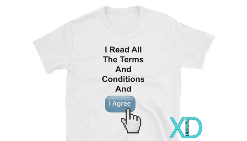 I Read All The Terms and Conditions T-Shirt, Tech Humor T-Shirt, Funny  Computer T-Shirt, Hilarious Tech T-Shirt, Tech Hoodie, Funny Hoodie