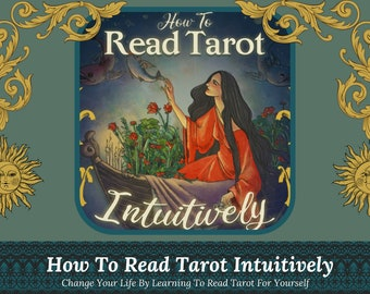 LEARN TAROT INTUITIVELY - 2 week course via email with The Sun's Kerry King
