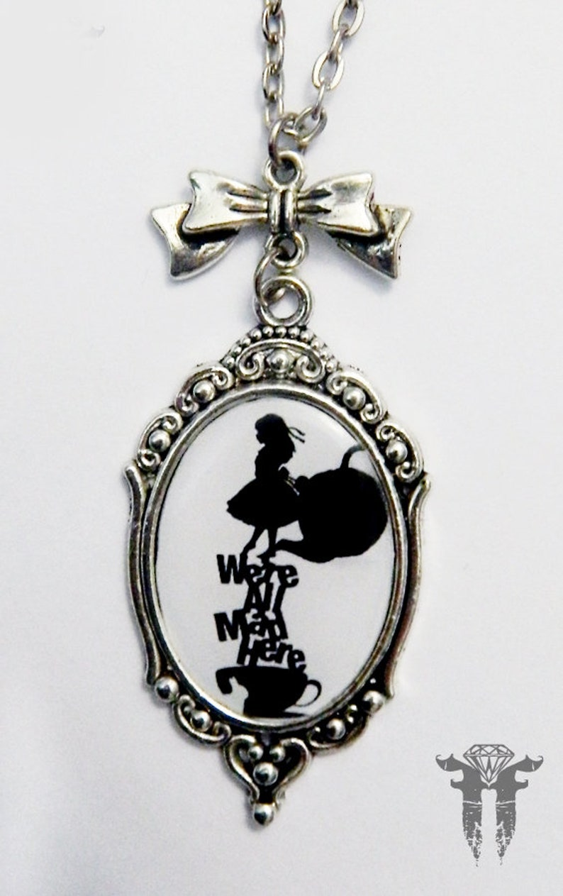 Alice in Wonderland Jewelry All Mad Here Alice in Wonderland Quote Photo Cameo Necklace