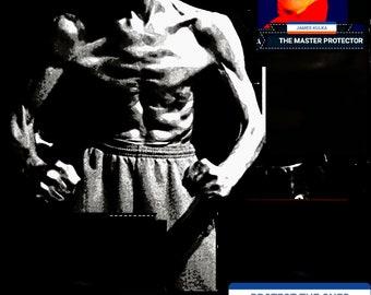 "JAMES kulka""The master protector""( poster#4)jeet kune do,kungfu,samurai,ninja"
