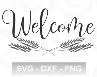 Welcome SVG - Kitchen SVG - Farmhouse SVG - Rustic Svg - Country Svg - Home Decor Svg - Svg Sayings - Cut Files - Vinyl Designs - Cricut Svg