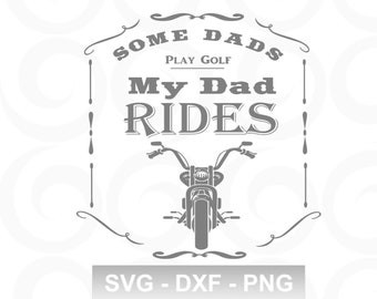 Dad SVG - Biker Svg - Motorcycle Svg - Boys Svg - Girls Svg - Unisex Svg - Bike Svg - Summer Svg - Ride Svg - Shirt Designs Svg