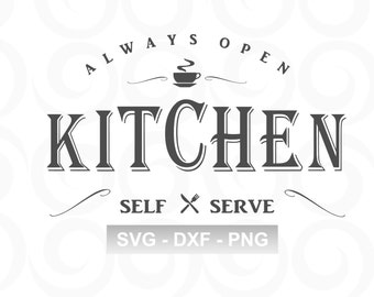 Kitchen SVG - Coffee Svg - Farmhouse Svg - Home Svg - Rustic Svg - Sign Svg - Vinyl Designs - Country Svg - Svg Sayings - Cut Files - DXF