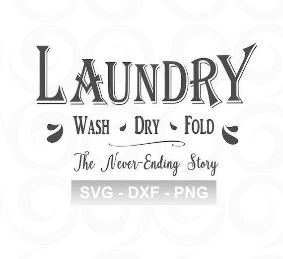 Laundry Svg Farmhouse Svg Home Svg Sign Svg Rustic Svg Etsy