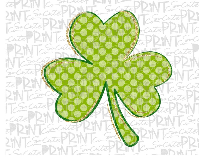 shamrock clipart Lucky polka dot clover clipart St Patricks Day St paddys day clover png file for sublimation printing